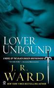 """""""Lover Unbound (Black Dagger Brotherhood, Book 5)"""" av J.R. Ward"""