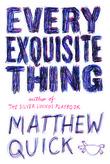 """""""Every Exquisite Thing"""" av Matthew Quick"""