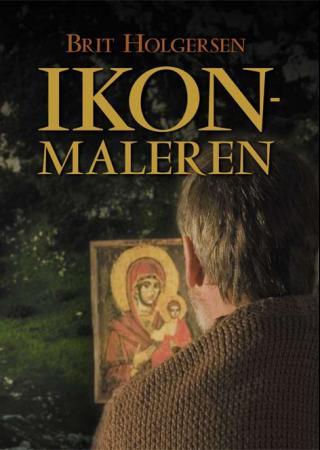"""""""Ikonmaleren"""" av Brit Holgersen"""