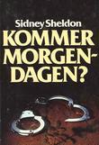 """""""Kommer morgendagen?"""" av Sidney Sheldon"""