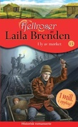 """""""I ly av mørket"""" av Laila Brenden"""