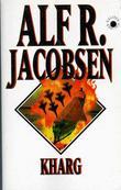 """""""Kharg"""" av Alf R. Jacobsen"""