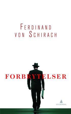 """""""Forbrytelser - stories"""" av Ferdinand von Schirach"""