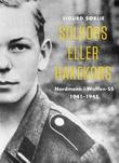 """""""Solkors eller hakekors - nordmenn i Waffen-SS 1941-1945"""" av Sigurd Sørlie"""