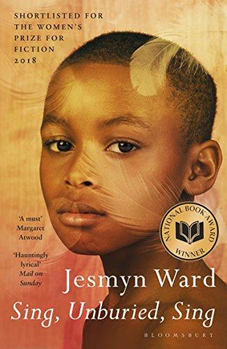 """""""Sing, Unburied, Sing - A Novel"""" av Jesmyn Ward"""