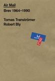"""""""Air mail - brev 1964-1990"""" av Tomas Tranströmer"""