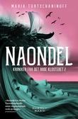 """""""Naondel"""" av Maria Turtschaninoff"""