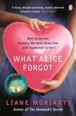 """What Alice forgot"" av Liane Moriarty"