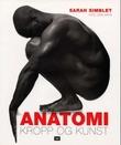 """""""Anatomi - kropp og kunst"""" av Sarah Simblet"""