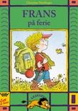 """""""Frans på ferie"""" av Christine Nöstlinger"""
