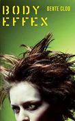 """""""Body effex"""" av Bente Clod"""