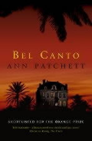 """""""Bel canto - a novel"""" av Ann Patchett"""