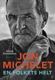 """""""Jon Michelet - en folkets helt"""" av Mímir Kristjánsson"""