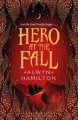 """Hero at the fall"" av Alwyn Hamilton"