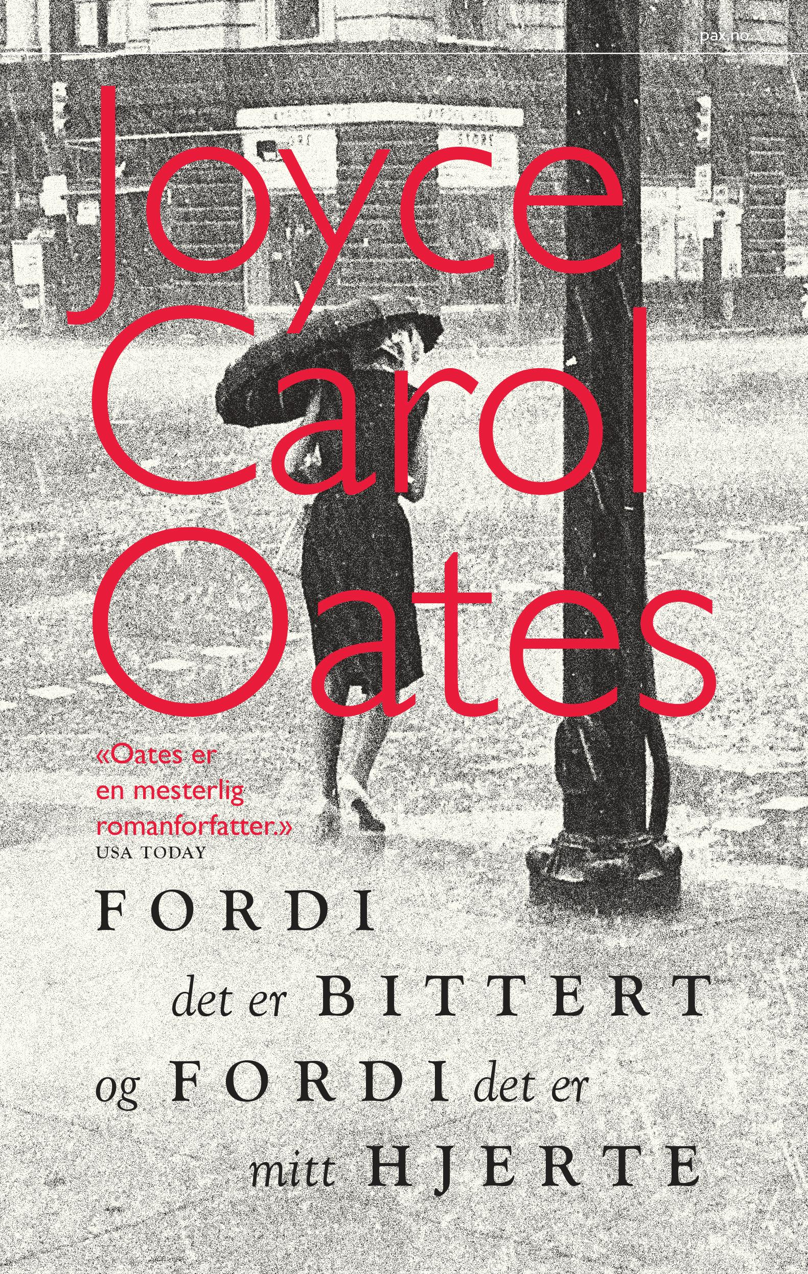 """""""Fordi det er bittert, og fordi det er mitt hjerte"""" av Joyce Carol Oates"""