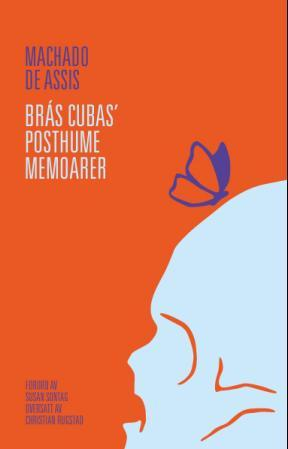 """Brás Cubas' posthume memoarer"" av Machado de Assis"