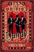 """""""Dandy"""" av Jan Guillou"""