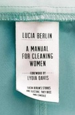 """A manual for cleaning women"" av Lucia Berlin"