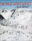 """""""Norge vårt land. Bd. 8"""" av Snorre Evensberget"""