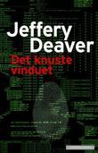 """""""Det knuste vinduet"""" av Jeffery Deaver"""