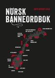 """Norsk banneordbok"" av Ruth Vatvedt Fjeld"