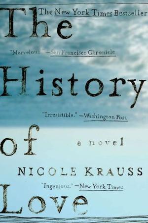 """The History of Love - A Novel"" av Nicole Krauss"