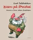 """""""Nissen på Breistad"""" av Knut Faldbakken"""