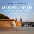 """""""Darwin i byen evolusjon i gatenes jungel"""" av Menno Schilthuizen"""