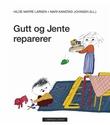 """""""Gutt og Jente reparerer"""" av Hilde Matre Larsen"""