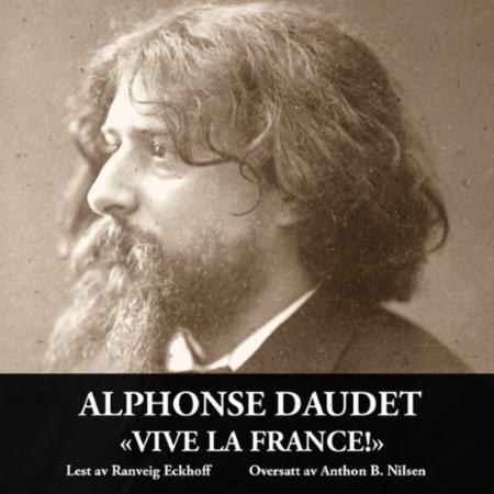"""""""Vive la France!"""" av Alphonse Daudet"""