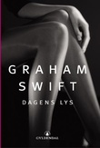 """Dagens lys"" av Graham Swift"