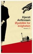 """""""Øyeblikk for evigheten"""" av Kjersti Anfinnsen"""