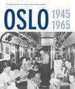 """""""Oslo - 1945-1965"""" av Nils Petter Thuesen"""