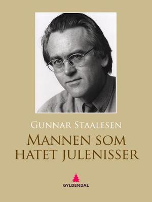 """""""Mannen som hatet julenisser - kriminalroman"""" av Gunnar Staalesen"""