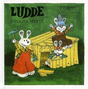 """""""Ludde bygger hytte"""" av Ulf Löfgren"""