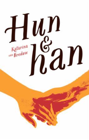 """""""Hun & han"""" av Katarina von Bredow"""