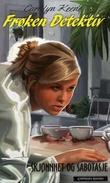 """""""Frøken Detektiv - skjønnhet og sabotasje"""" av Carolyn Keene"""