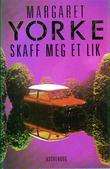 """""""Skaff meg et lik"""" av Margaret Yorke"""