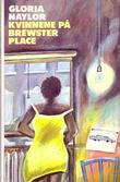 """""""Kvinnene på Brewster Place"""" av Gloria Naylor"""