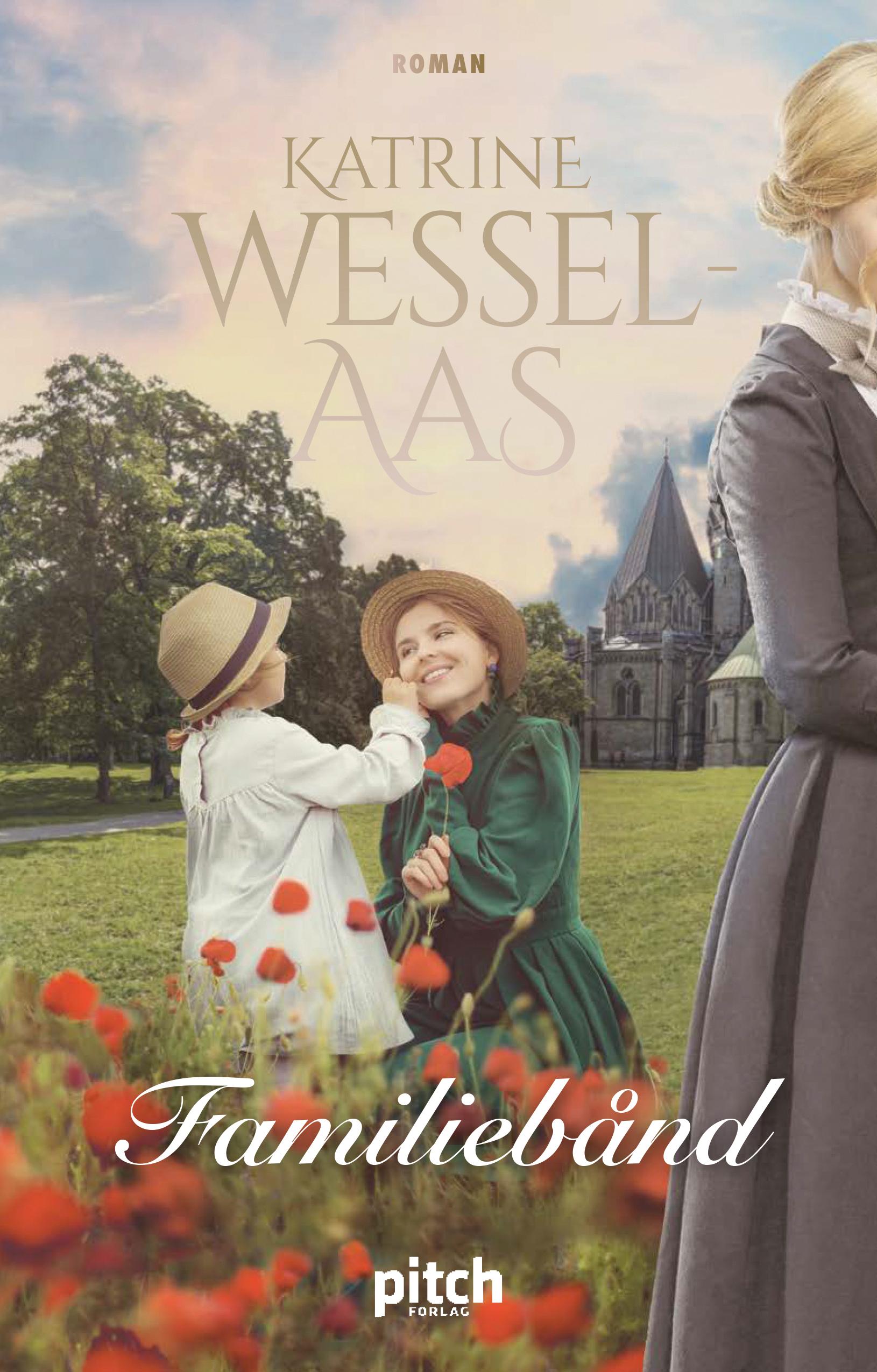 """Familiebånd"" av Katrine Wessel-Aas"
