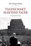 """""""Talens makt - maktens taler"""" av Bjørn Magnus Berge"""