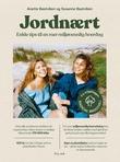 """""""Jordnært - enkle tips til en mer miljøvennlig hverdag"""" av Anette Bastviken"""