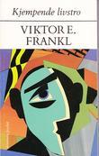 """""""Kjempende livstro"""" av Viktor E. Frankl"""