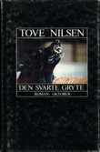 """""""Den svarte gryte"""" av Tove Nilsen"""