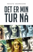 """""""Det er min tur nå"""" av Renate Nedregård"""