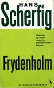 """""""Frydenholm"""" av Hans Scherfig"""