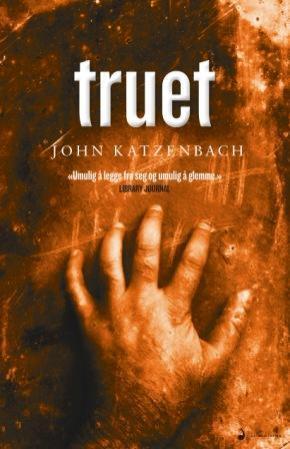 """""""Truet - spenningsroman"""" av John Katzenbach"""