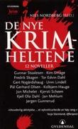 """""""De nye krimheltene - 12 noveller og et intervju"""" av Nils Nordberg"""