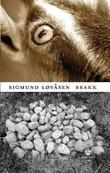 """""""Brakk - roman"""" av Sigmund Løvåsen"""