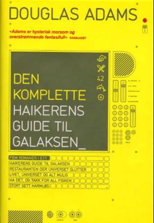 """""""Den komplette haikerens guide til galaksen"""" av Douglas Adams"""